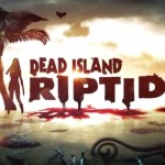 Dead Island: Riptide &#8211; Untote Erfolge aus dem Inselparadies